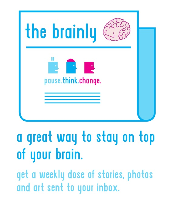 The Brainly – a weekly email full of brains