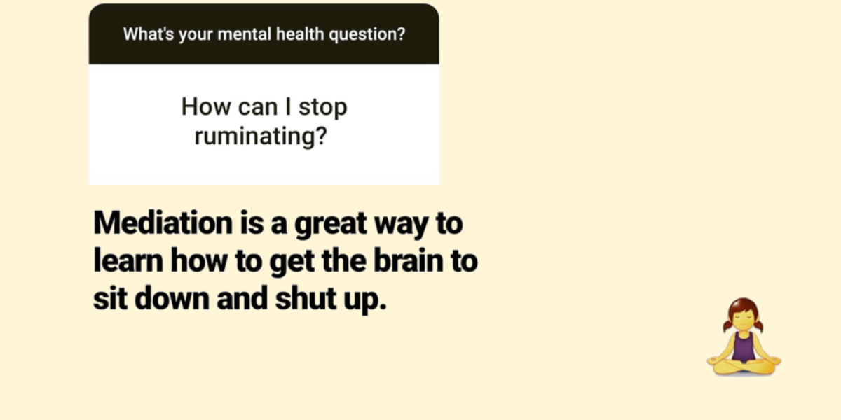how can I stop ruminating question